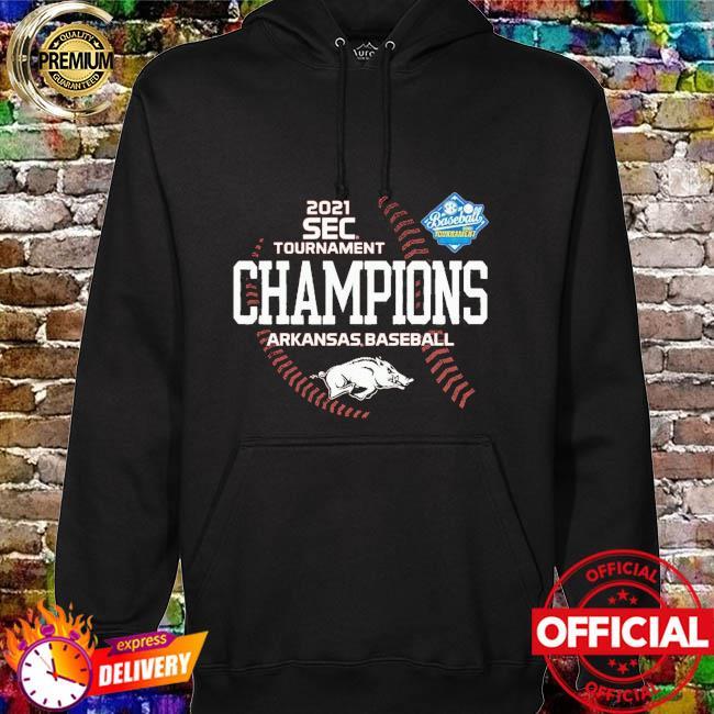 Arkansas Razorbacks 2021 SEC Baseball Tournament Champs hoodie