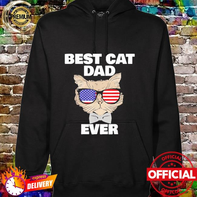Best cat dad fathers day daddy papa cat with sunglasses hoodie