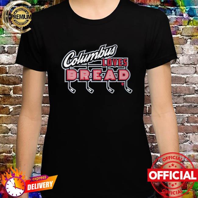 Columbus loves bread shirt