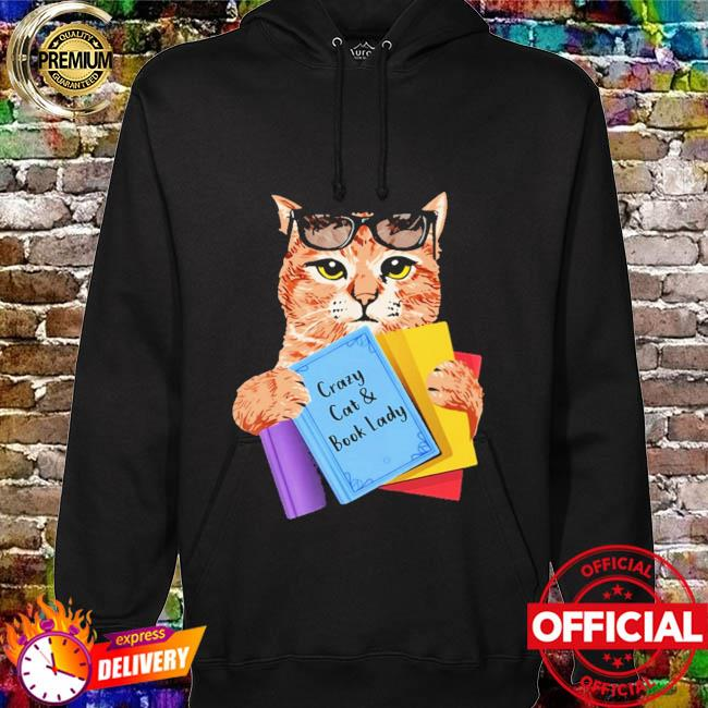 Crazy cat and book lady hoodie