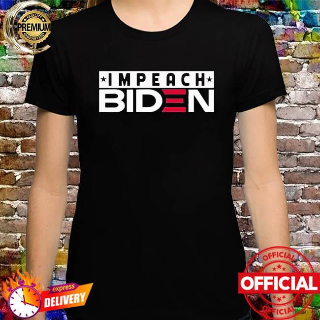 Impeach Biden Tshirt