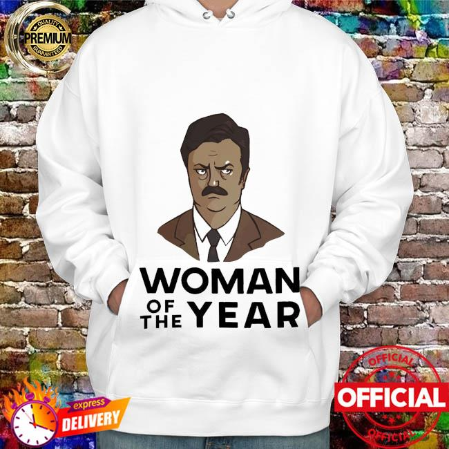 Ron swanson woman of the year hoodie