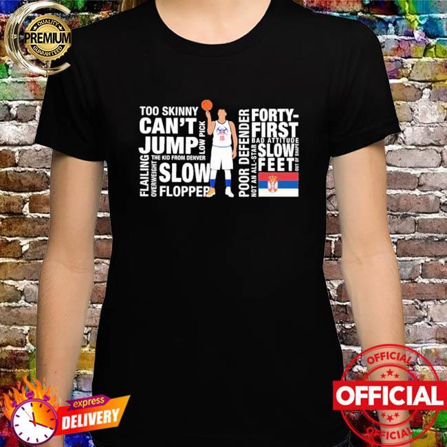 Too Skinny Can't Jump Mvp Joke's On You Michael Malone Shirt