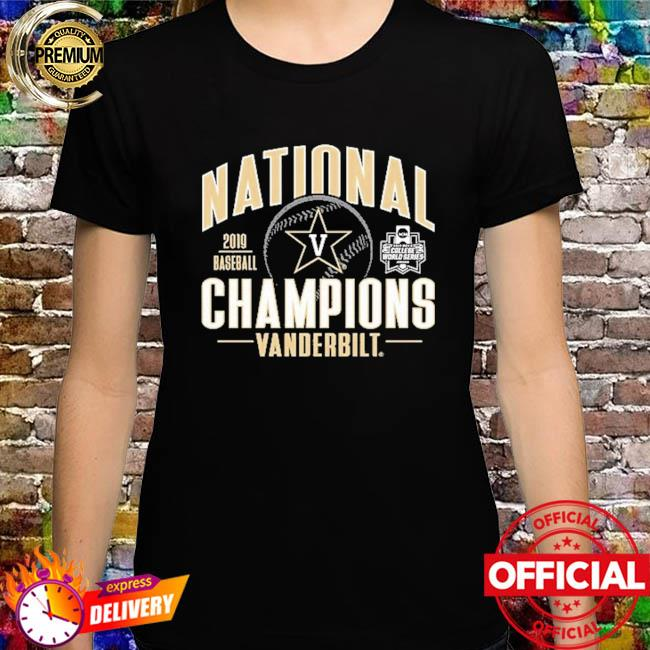 Vanderbilt Commodores 2019 Baseball National Champions shirt