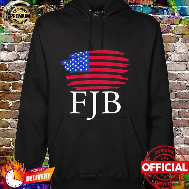 America F Biden FJB Joe Biden Shirt hoodie