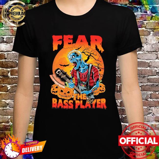 Fear the bass player Zombie Halloween Moon shirt