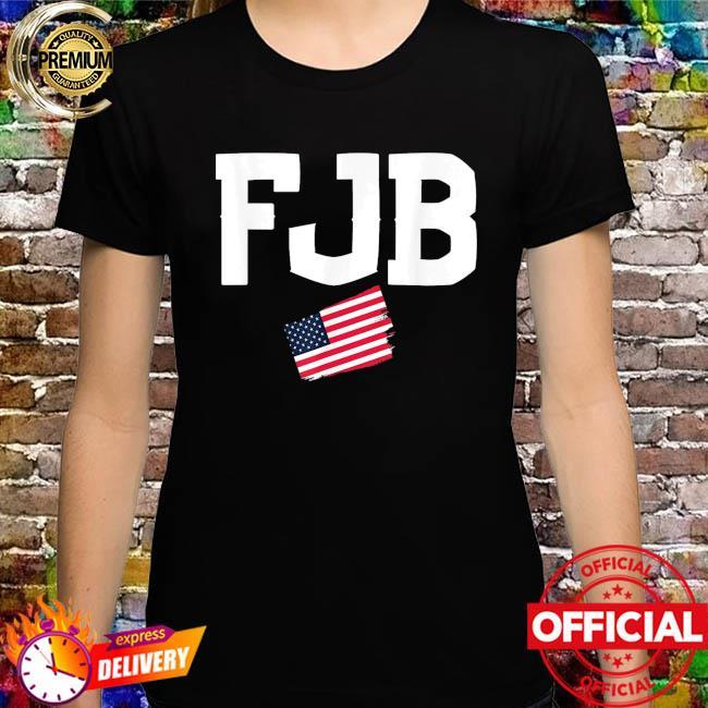 #FJB FJB Pro America US Distressed Flag F Biden Anti-Biden Shirt