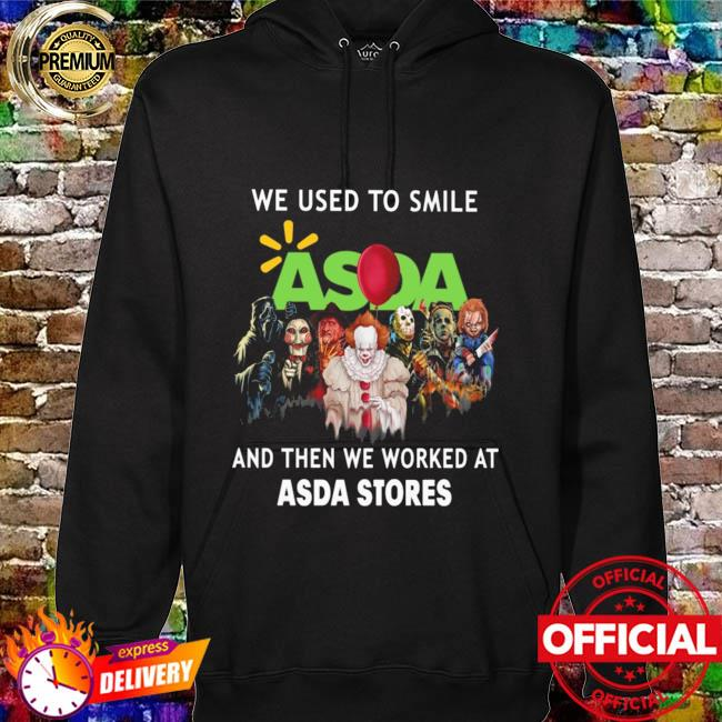 Horror Movie Chibi Characters We Used To Smile And Then We Worked At Asda Stores Logo Shirt hoodie