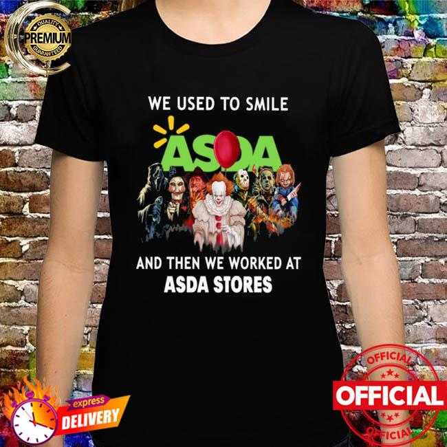 Horror Movie Chibi Characters We Used To Smile And Then We Worked At Asda Stores Logo Shirt