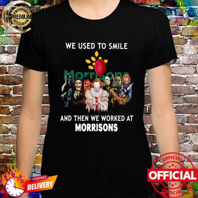 Horror Movie Chibi Characters We Used To Smile And Then We Worked At Morrisons Logo Shirt