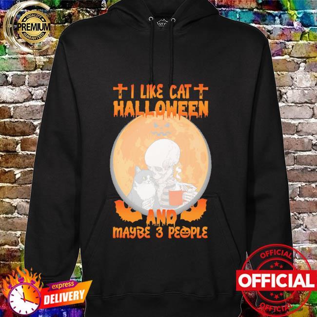 I like cat Halloween and maybe 3 people Halloween Moon hoodie