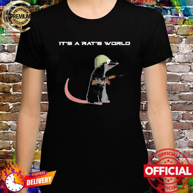 It's A Rat's World Funny Escape From Tarkov Shirt