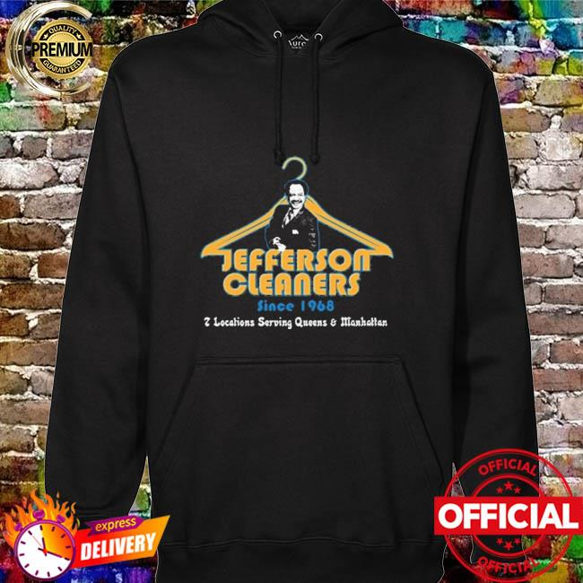 Jefferson Cleaners Locations Serving Queen And Manhattan hoodie