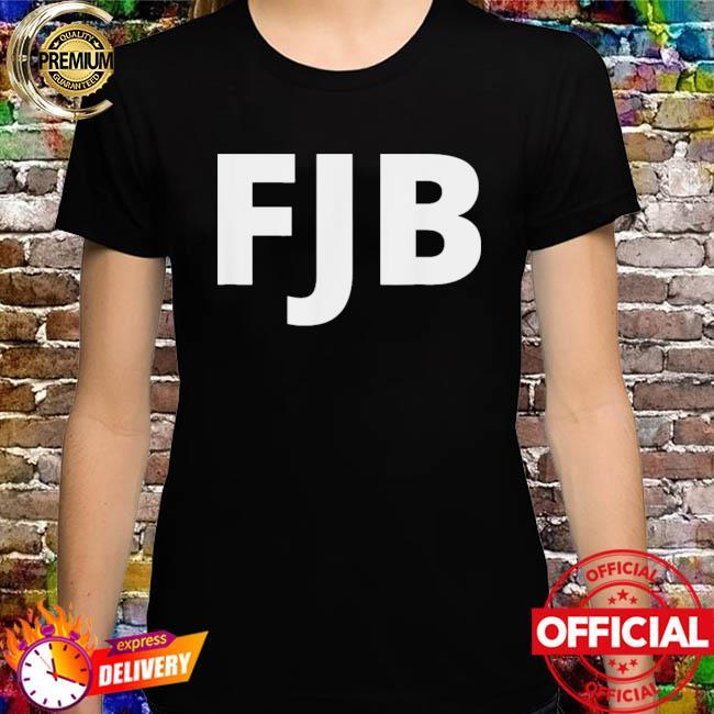 Joe Biden FJB Pro America F Biden FJB Shirt