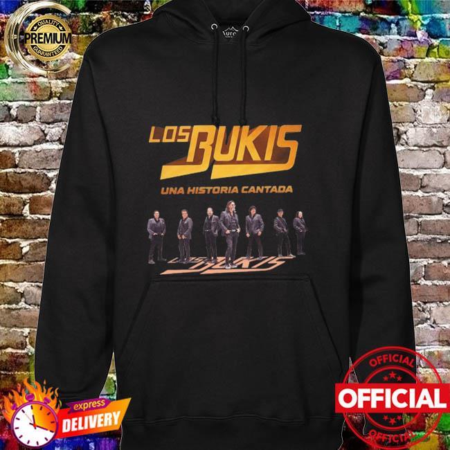 Los Bukis Una Historia Cantada 2021 Shirt hoodie
