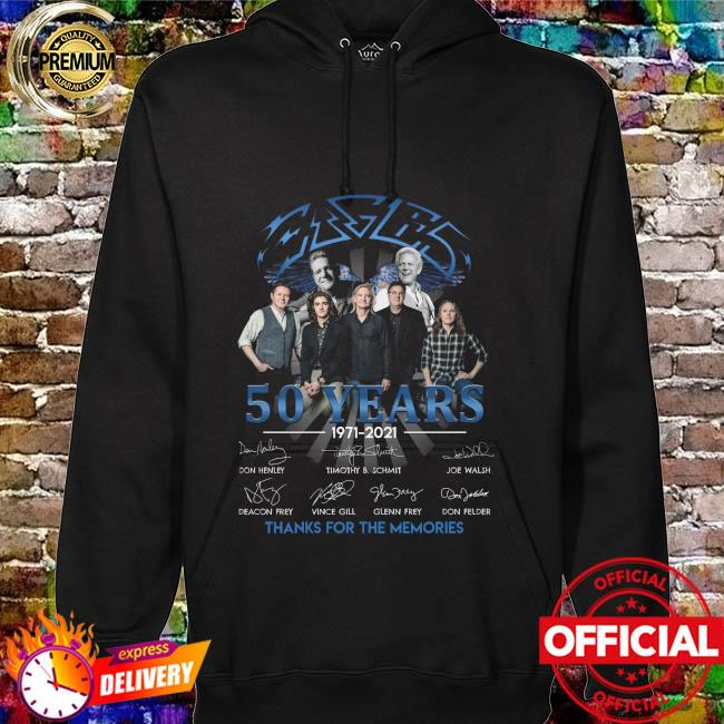 Official The Eagles 50 Year 1971 2021 Signatures Thank You For The Memories Shirt hoodie