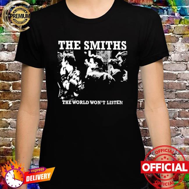 The smiths the world won't listen shirt