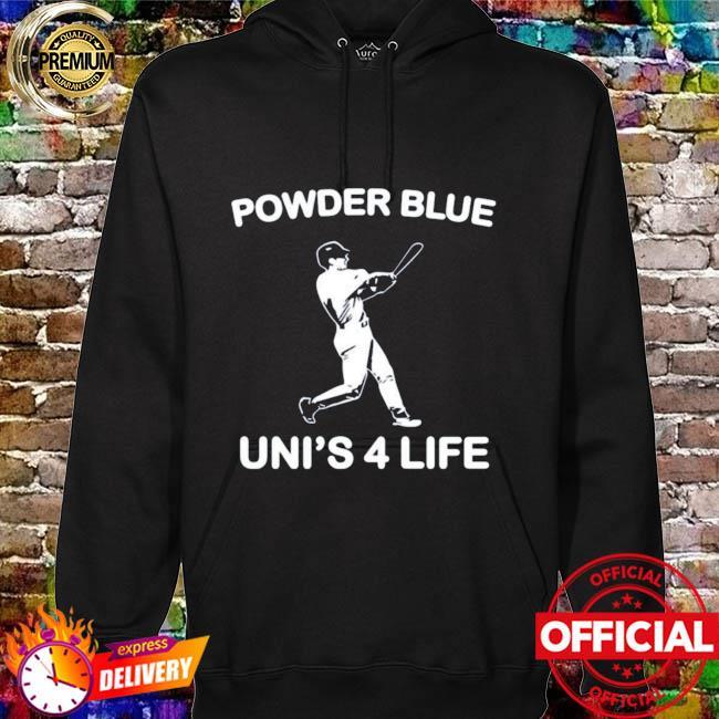 Toronto Blue Jays Powder Blue Uni's 4 Life T-s hoodie