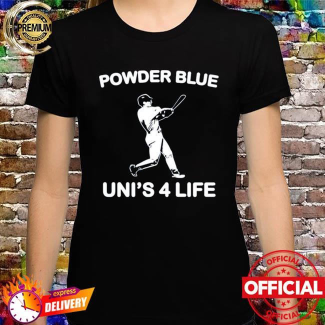Toronto Blue Jays Powder Blue Uni's 4 Life T-shirt